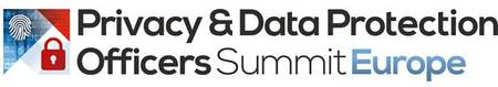 Privacy and Data Protection Officers Summit Europe